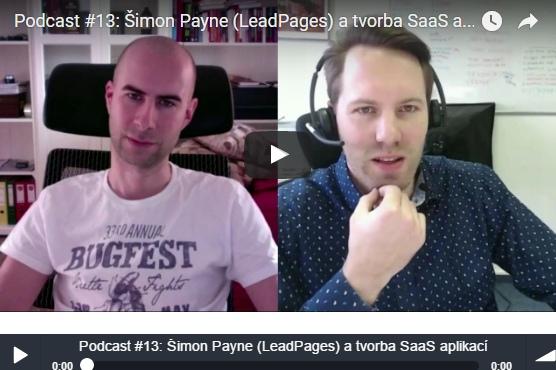 Rozhovor Šimon Pain a Mário Roženský - Podcast #13: Šimon Payne (LeadPages) a tvorba SaaS aplikací